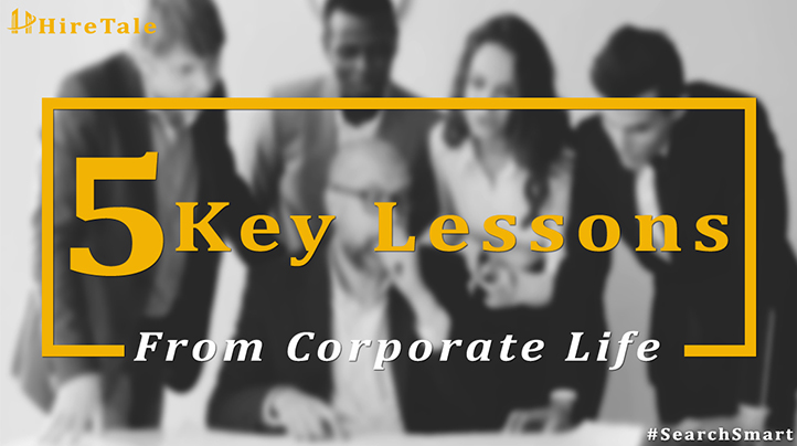 5 key lessons from corporate life