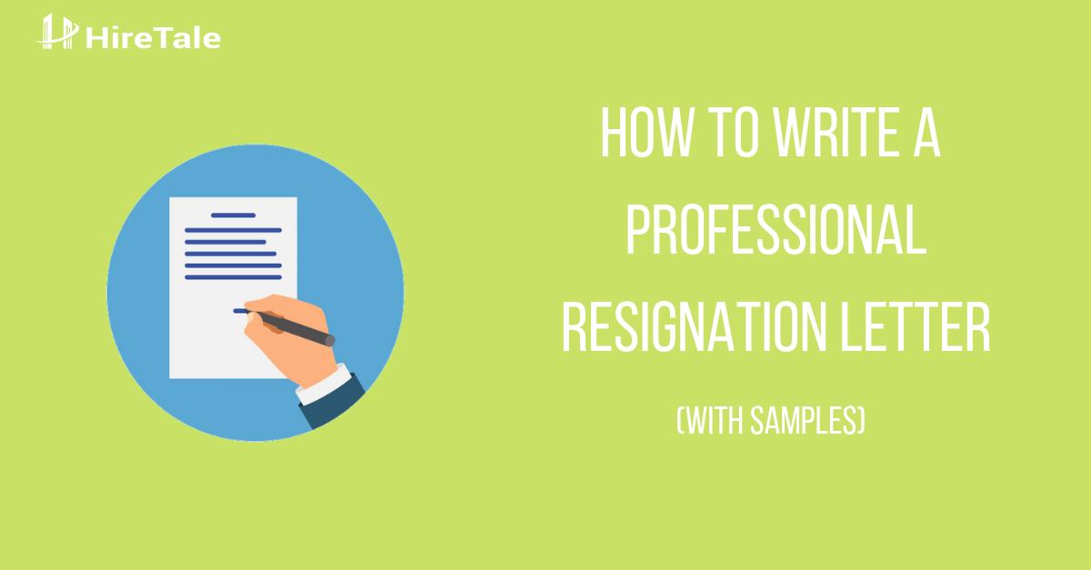 Letter Of Resignation Professional from blog.hiretale.com