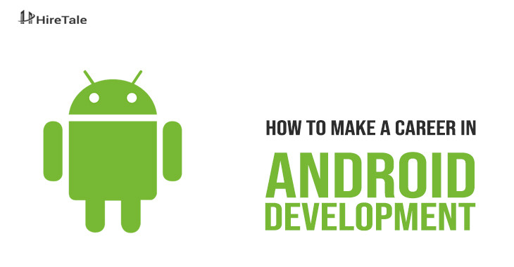 Career as android developer
