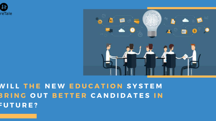 Will the new education policy bring out better candidates in future?